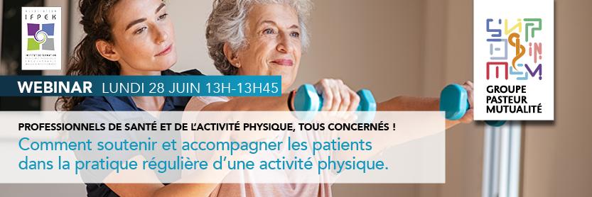 webinaire sur l'activité physique pour guider les professionnels de santé dans la prescription et l'accompagnement des patients dans leur pratique régulière