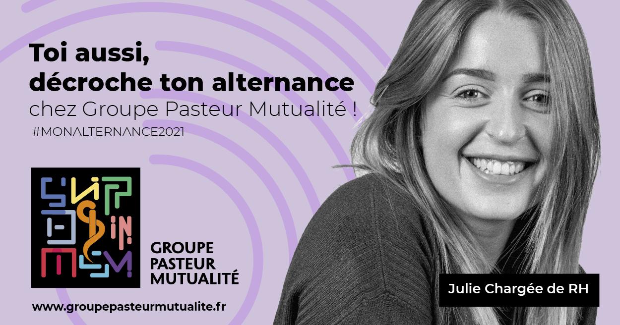 Groupe Pasteur Mutualité lance sa nouvelle campagne de recrutement pour des contrats en alternance en s'appuyant sur ses talents actuels. Ici, Julie, chargée de RH.